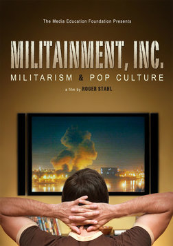 Militainment, Inc. - Militarism and Pop Culture