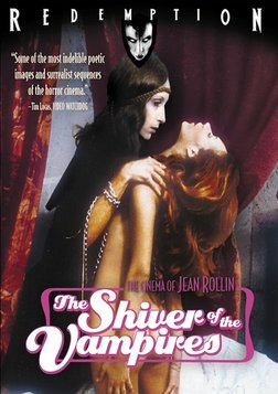 The Shiver Of The Vampire - Le Frisson Des Vampires