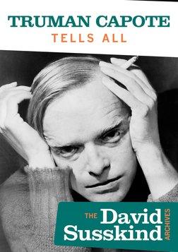 David Susskind Archive: Truman Capote Tells All