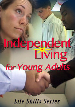 Independent Living for Young Adults - Life Skills Series