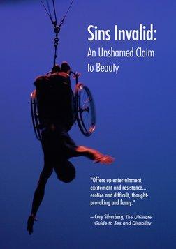 Sins Invalid: An Unshamed Claim to Beauty