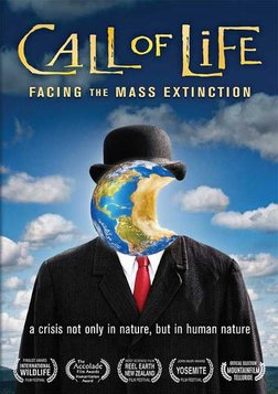 Call of Life: Facing Mass Extinction
