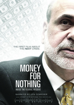 Money for Nothing - Inside the Federal Reserve