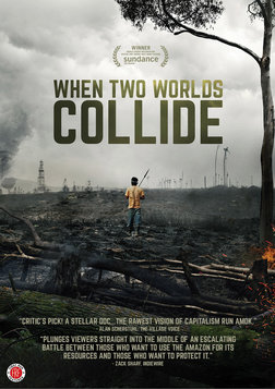When Two Worlds Collide - A Battle for Indigenous Amazonian Land