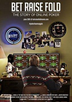 Bet Raise Fold - The Story of Online Poker