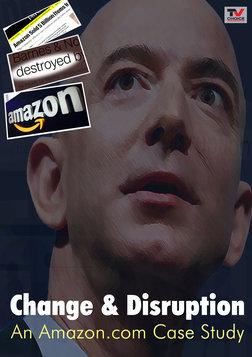 Change & Disruption - An Amazon.com Case Study
