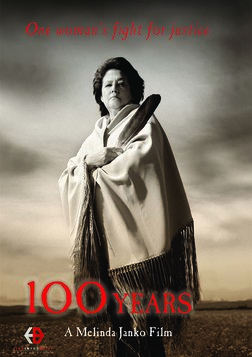 100 Years - One Woman's Fight for Justice for Native Americans