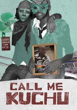 Call Me Kuchu - Fighting Homophobia in Uganda