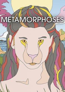 Metamorphoses - Métamorphoses