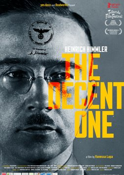 The Decent One - The Life of Heinrich Himmler