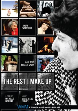 The Rest I Make Up - The Mother of Avant-Garde Theater