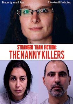 Stranger Than Fiction - The Nanny Killers