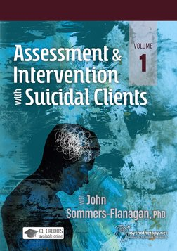 Assessment and Intervention with Suicidal Clients: Volume 1