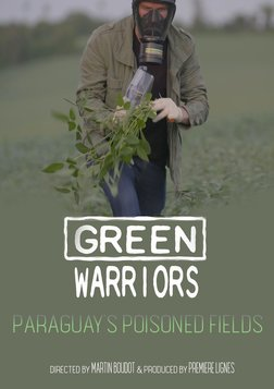 Green Warriors: Paraguay's Poisoned Fields