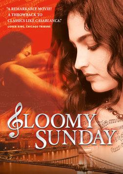 Gloomy Sunday - Ein Lied von Liebe und Tod