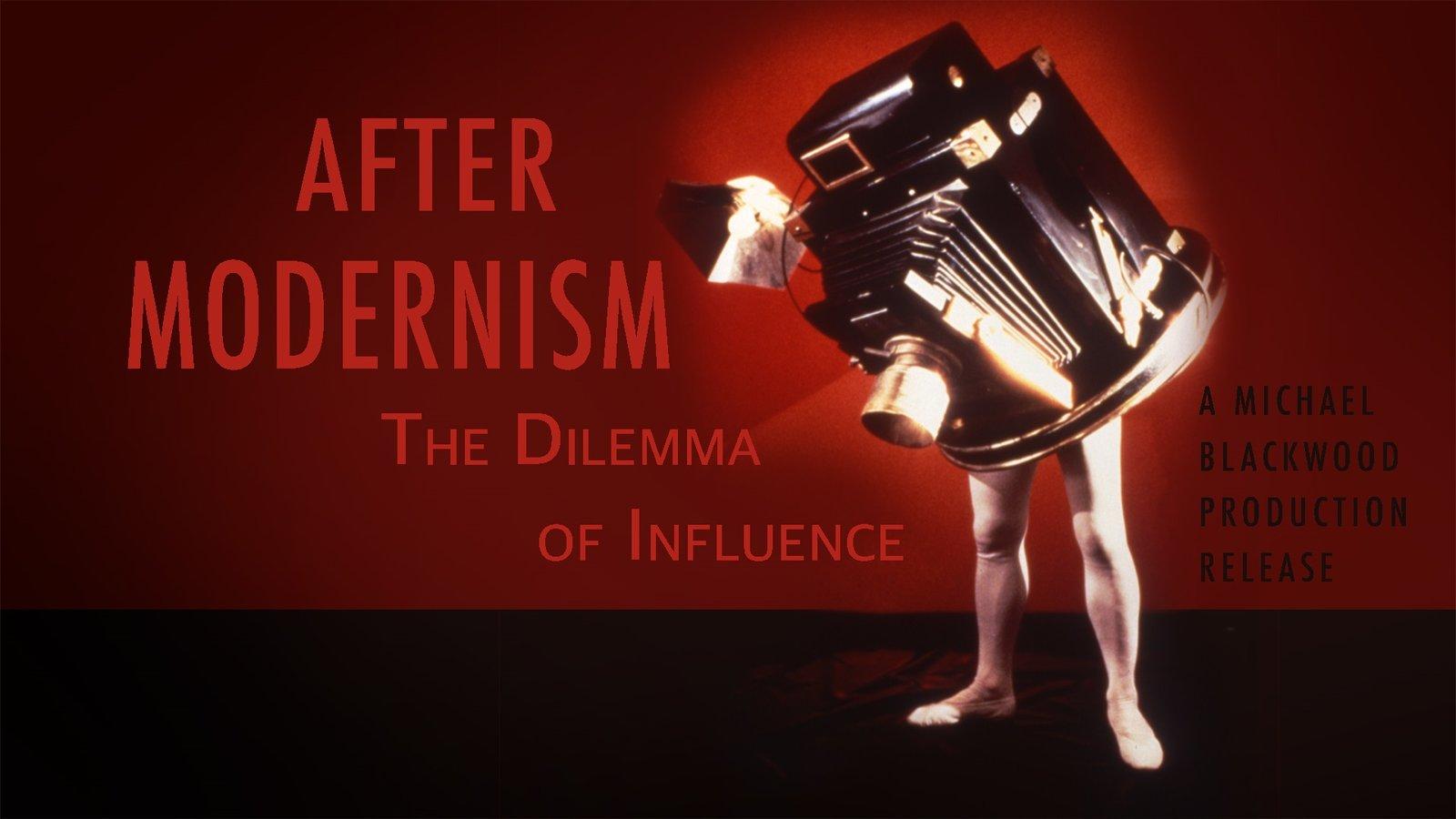After Modernism - The Dilemma of Influence