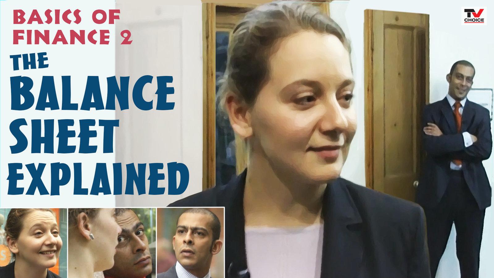Basics of Finance 2: The Balance Sheet Explained