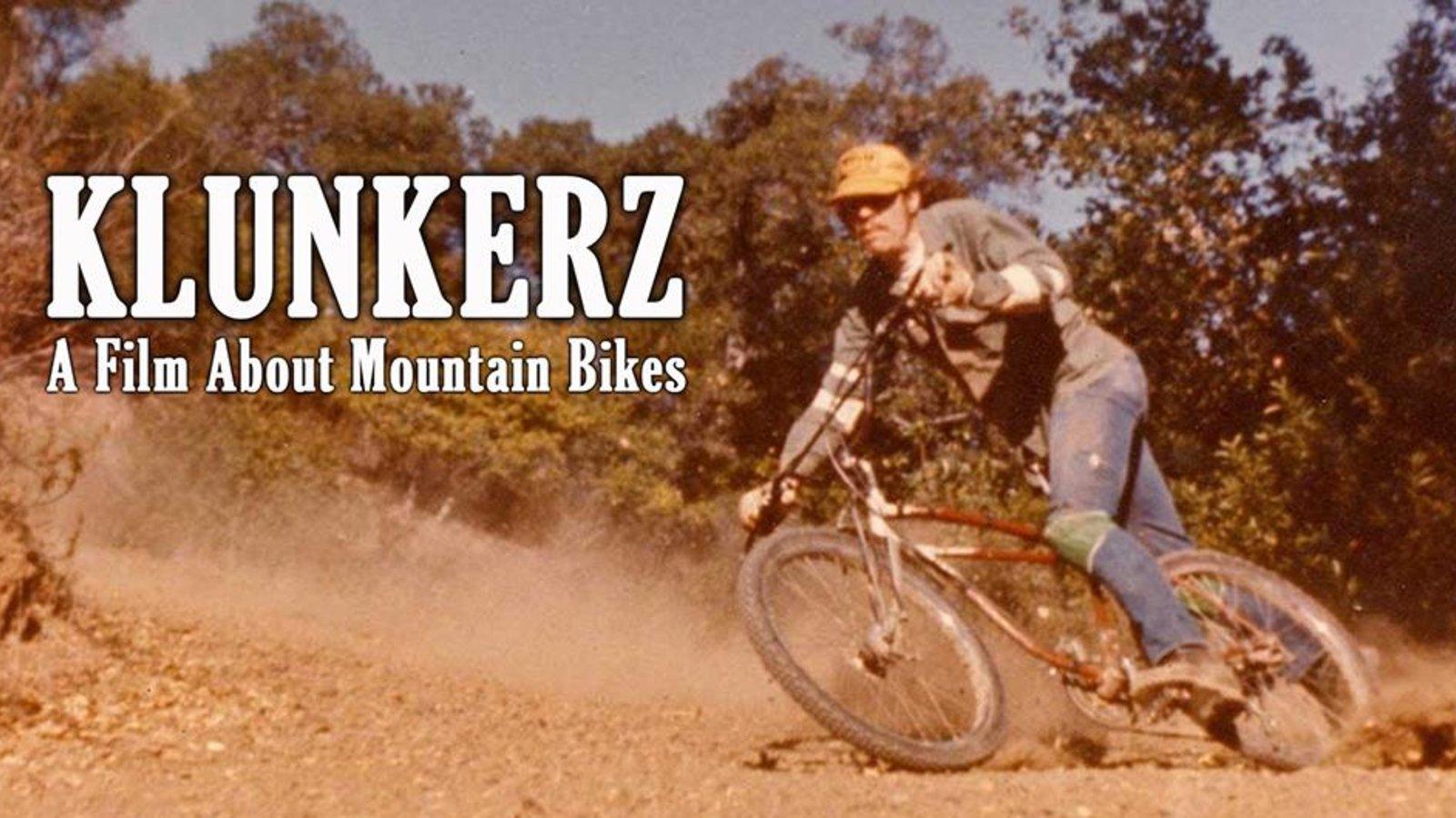 Klunkerz - A Film About Mountain Biking