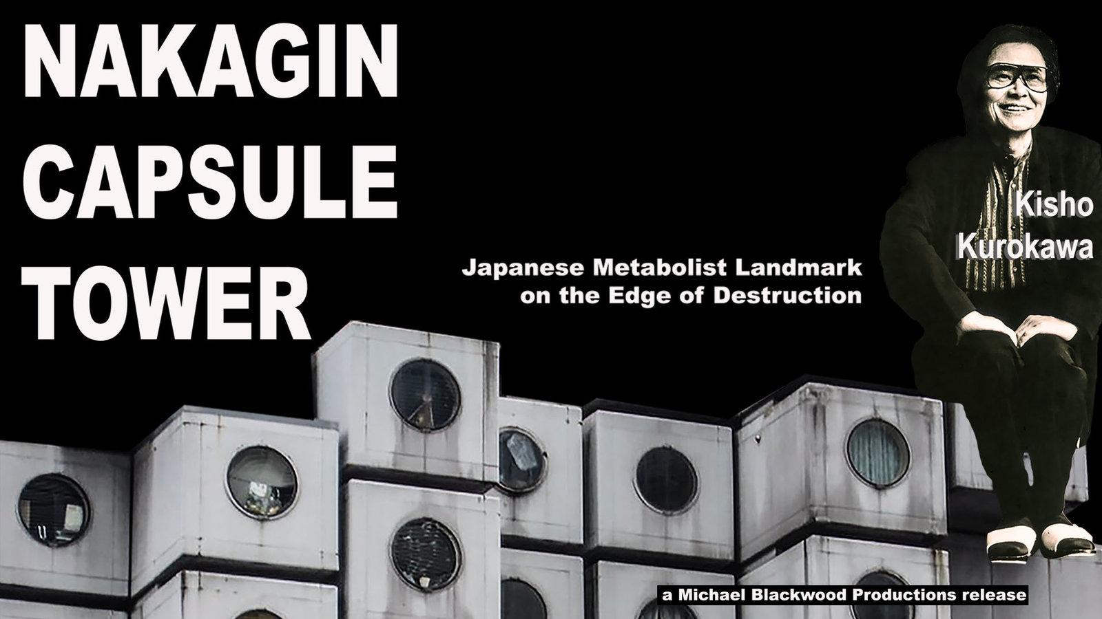 Nakagin Capsule Tower - Japanese Metabolist Landmark on the Edge of Destruction