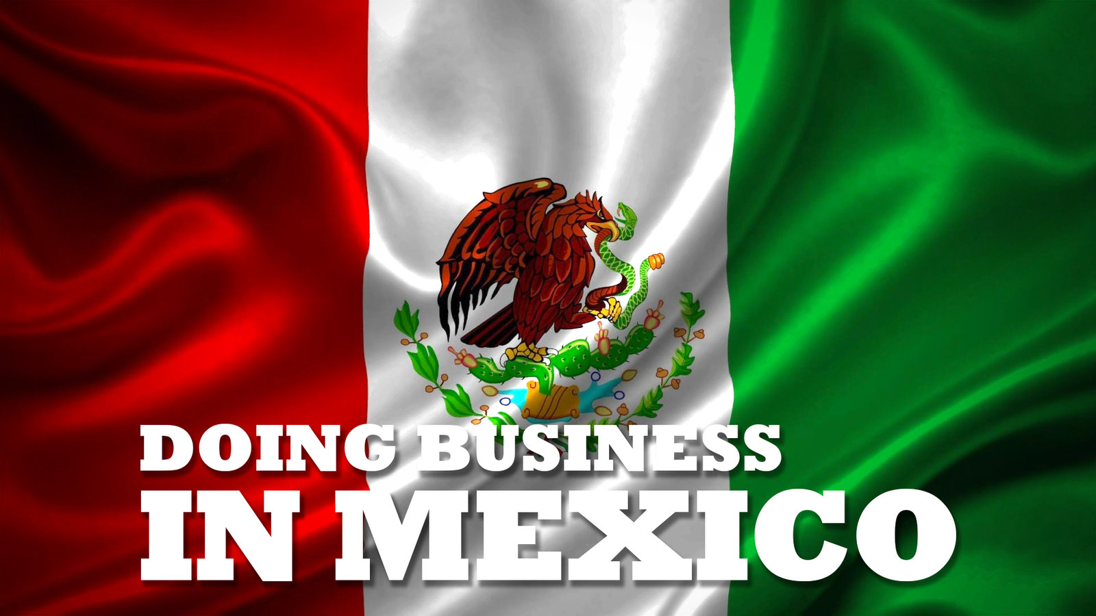 Doing Business in Mexico