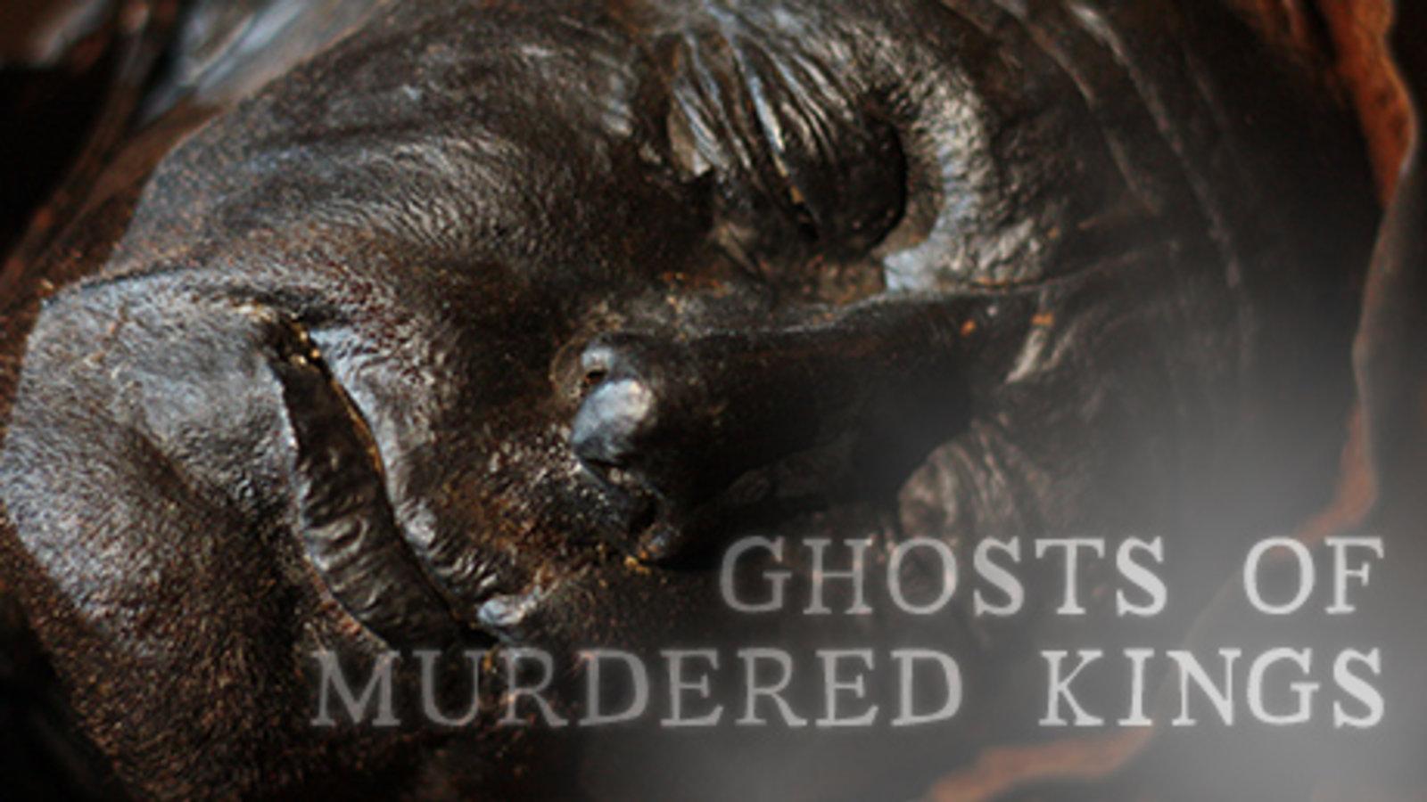 Ghosts of Murdered Kings