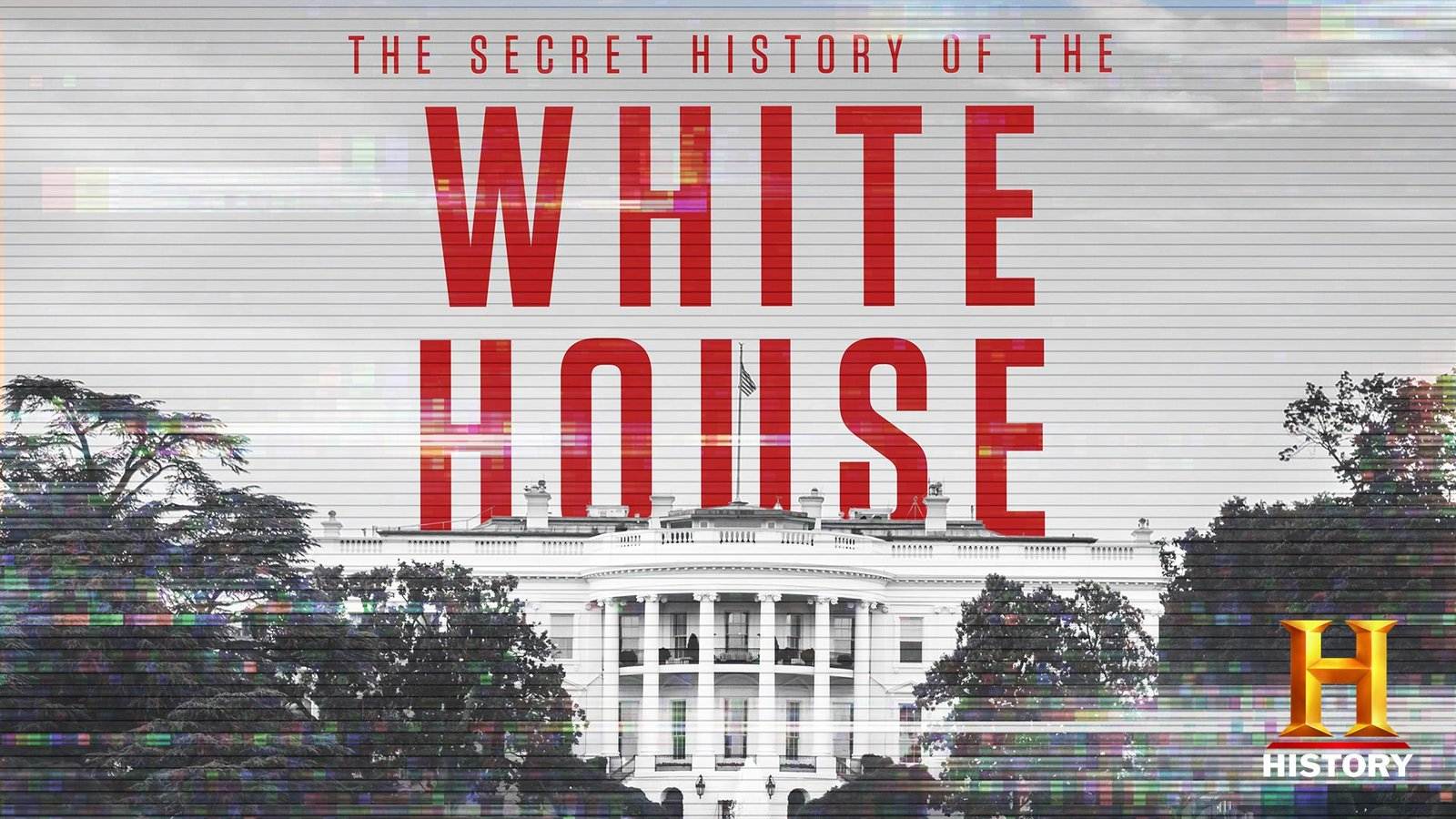 The Secret History of the White House