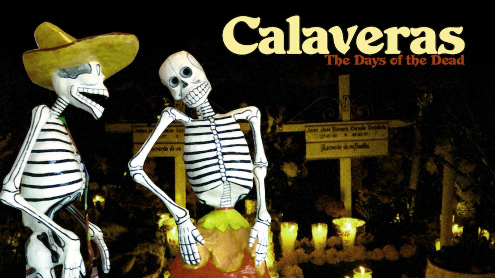 Calaveras - Day of the Dead