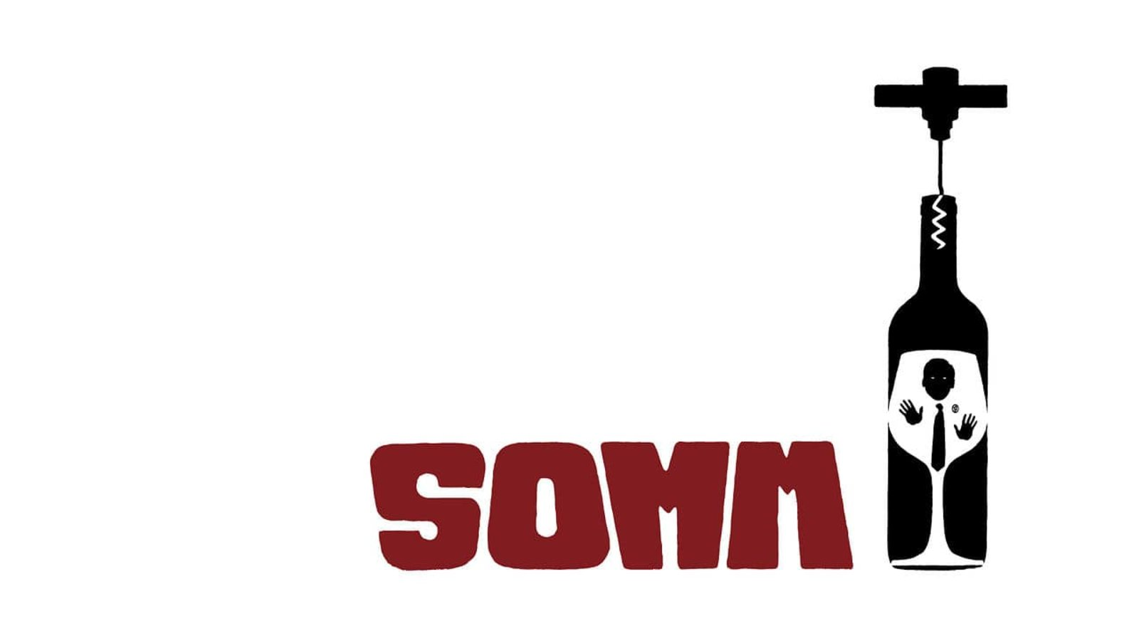 Somm - A Tasteful Sip into the World of Master Sommeliers