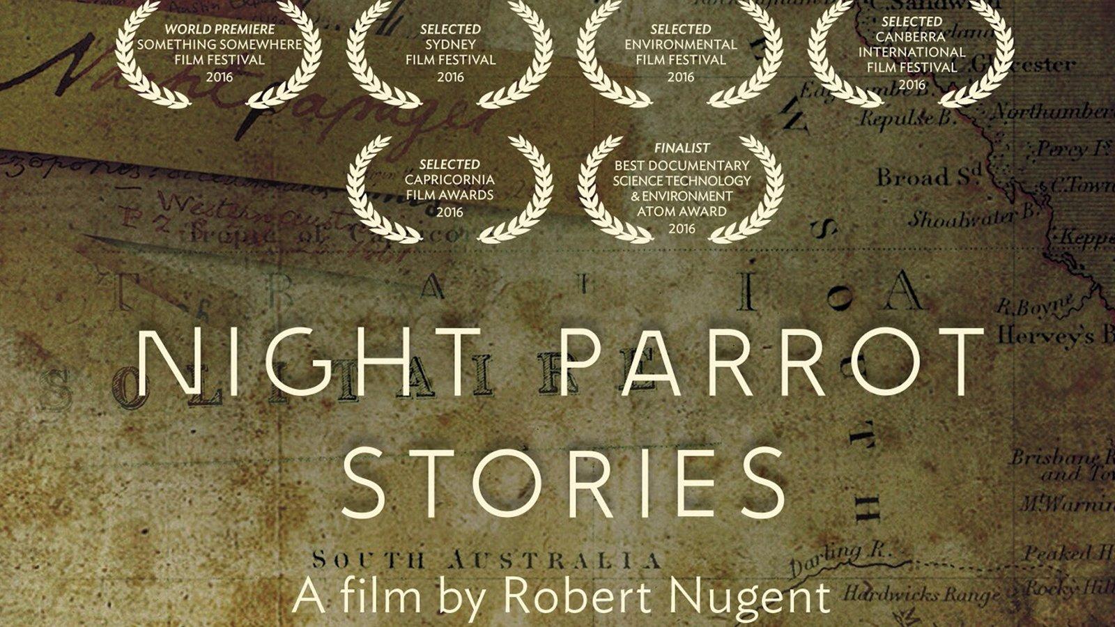 Night Parrot Stories - A Mysterious Australian Bird
