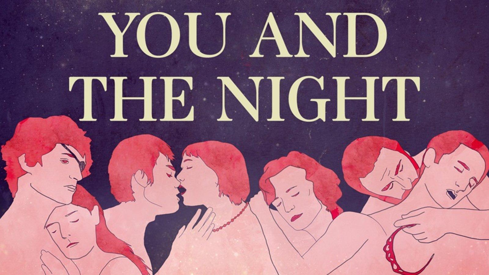 You and The Night - Les rencontres d'après minuit