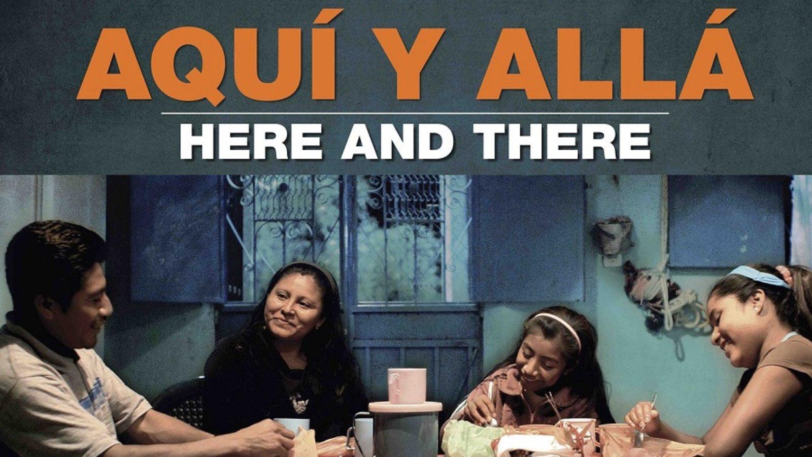 Here and There - Aqui y Alla