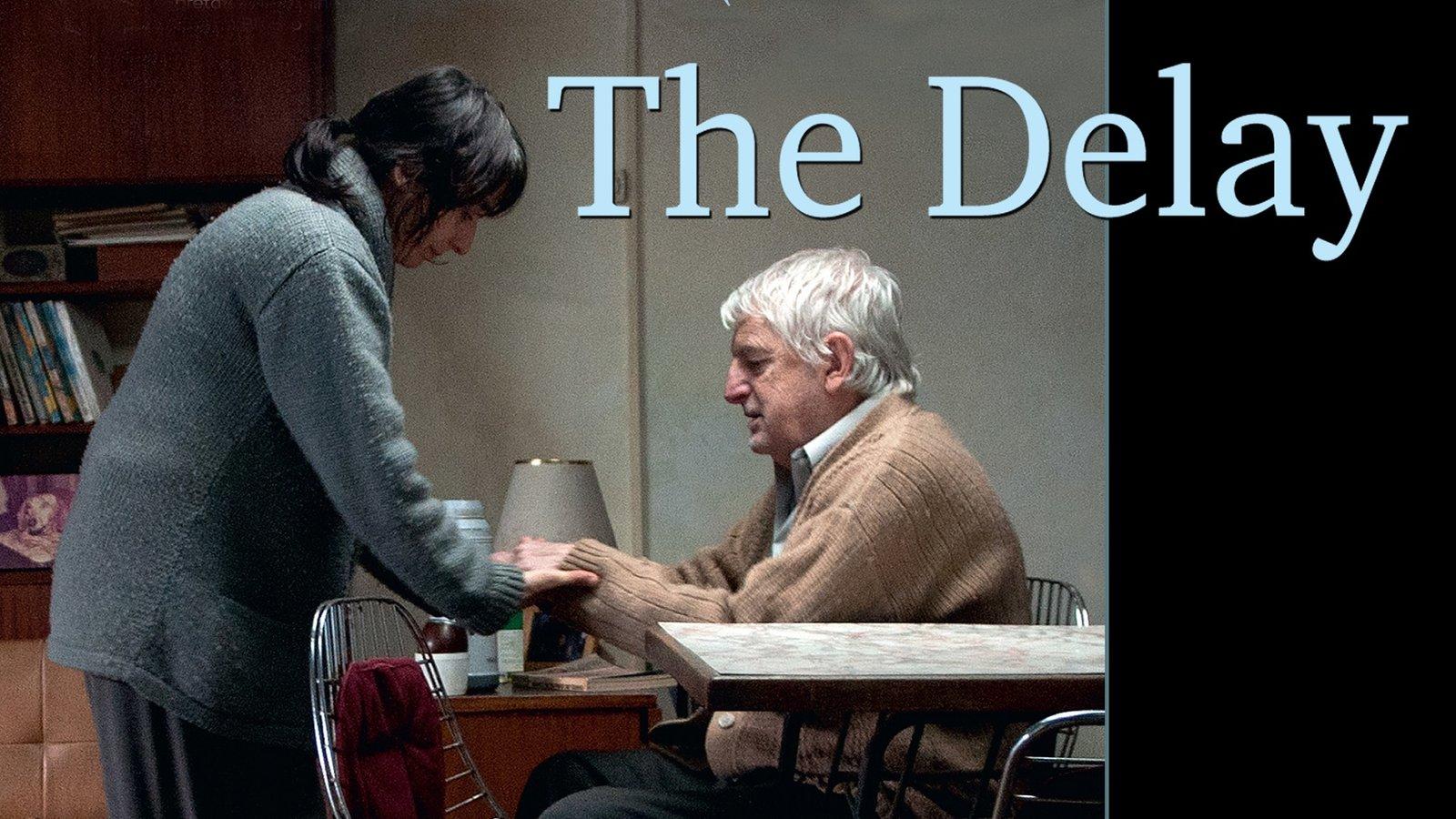 The Delay - La demora