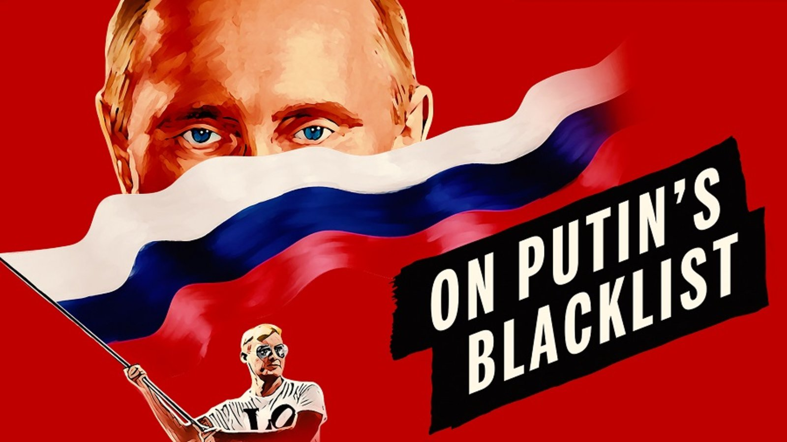 On Putin's Blacklist - Human Rights at Risk in Putin's Russia
