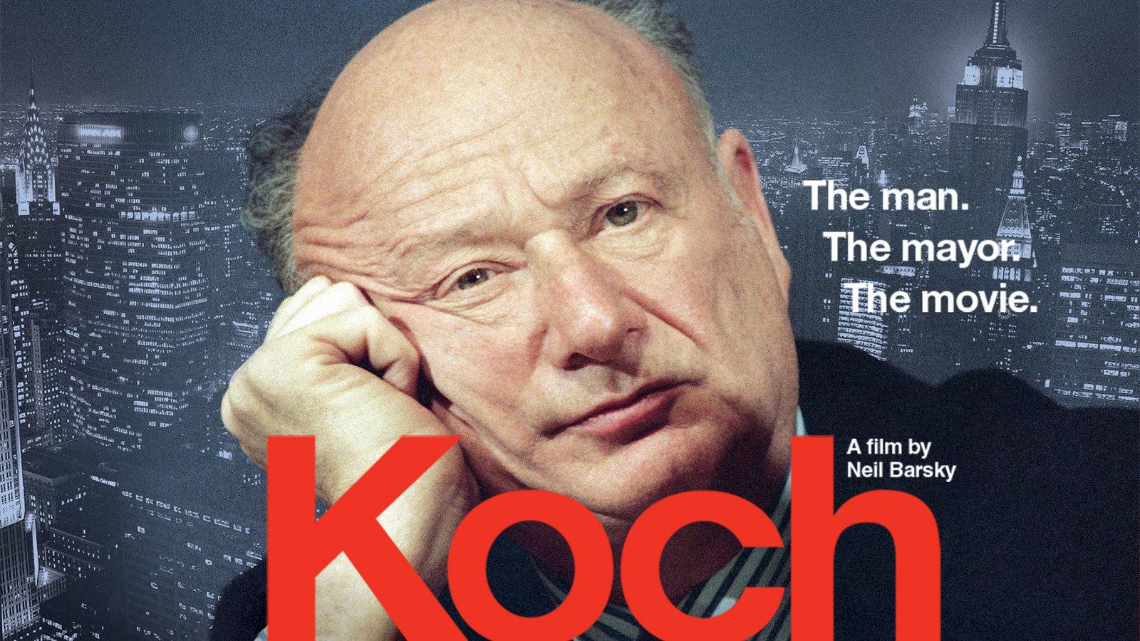 Koch - The Life and Career of a New York Mayor