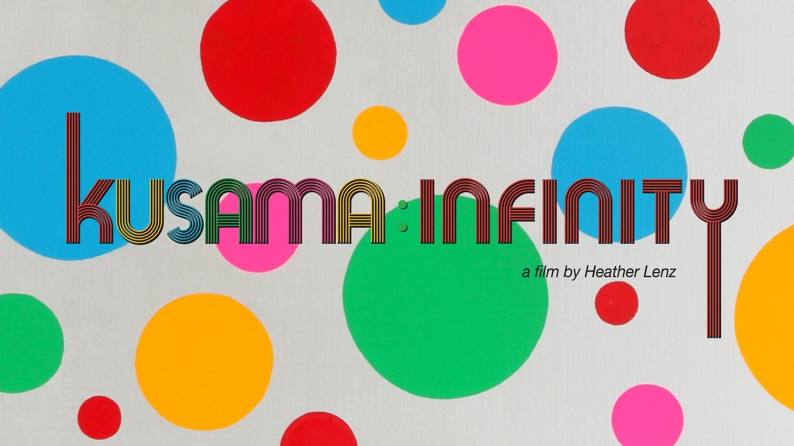 Kusama - Infinity - The Life and Work of Artist Yayoi Kusama