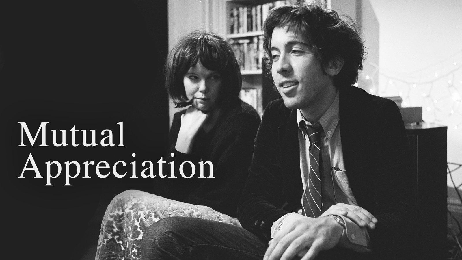 Mutual Appreciation