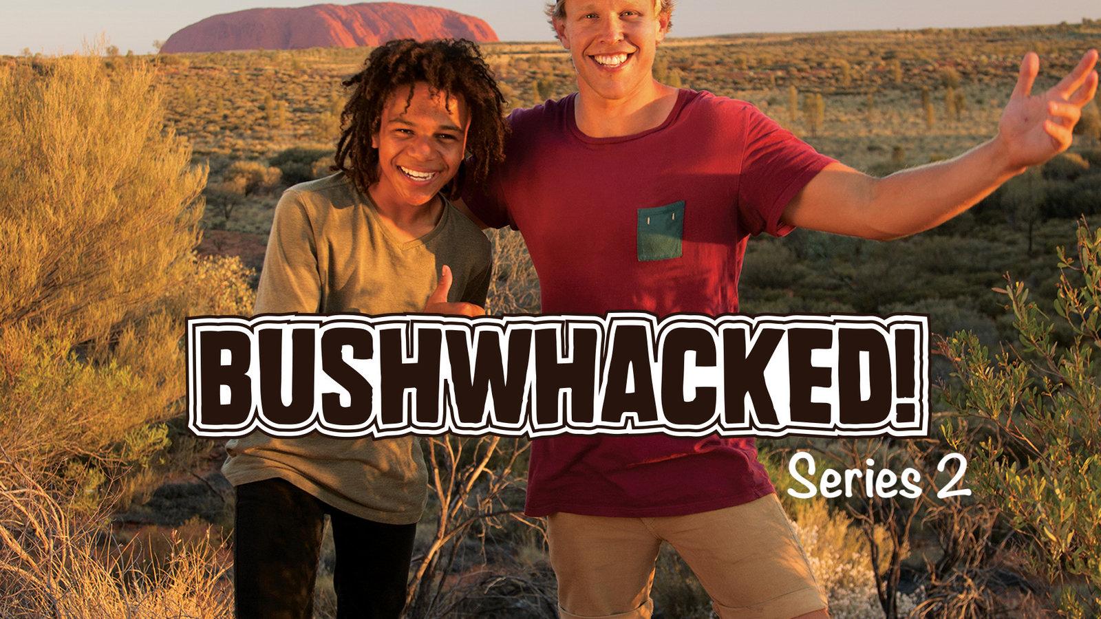 Bushwhacked! - Series 2