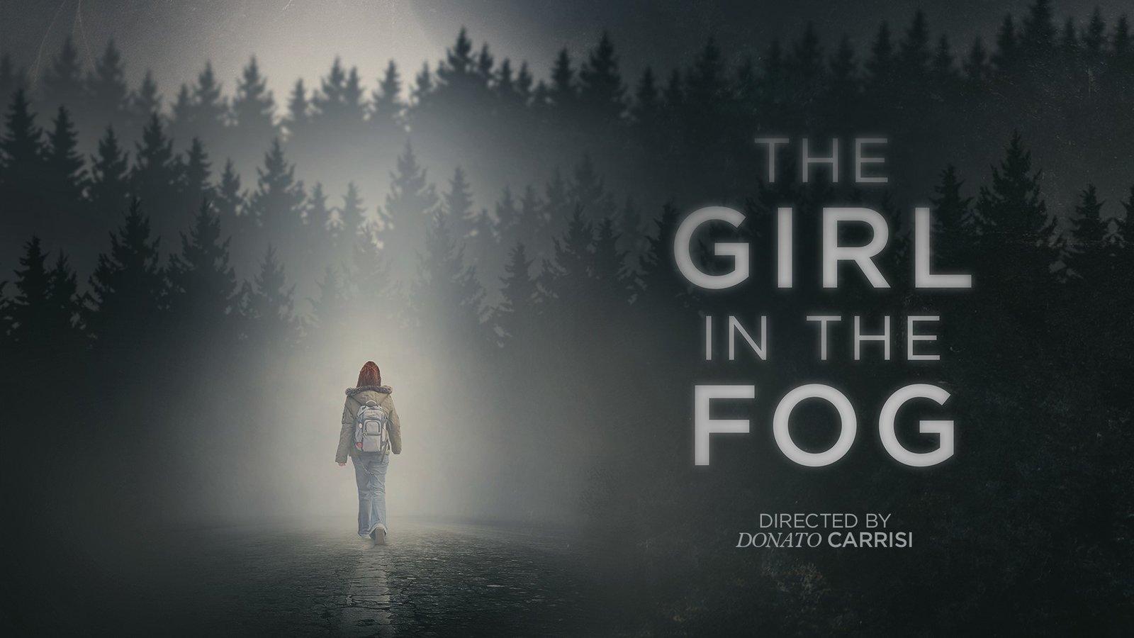The Girl in the Fog - La Ragazza Nella Nebbia