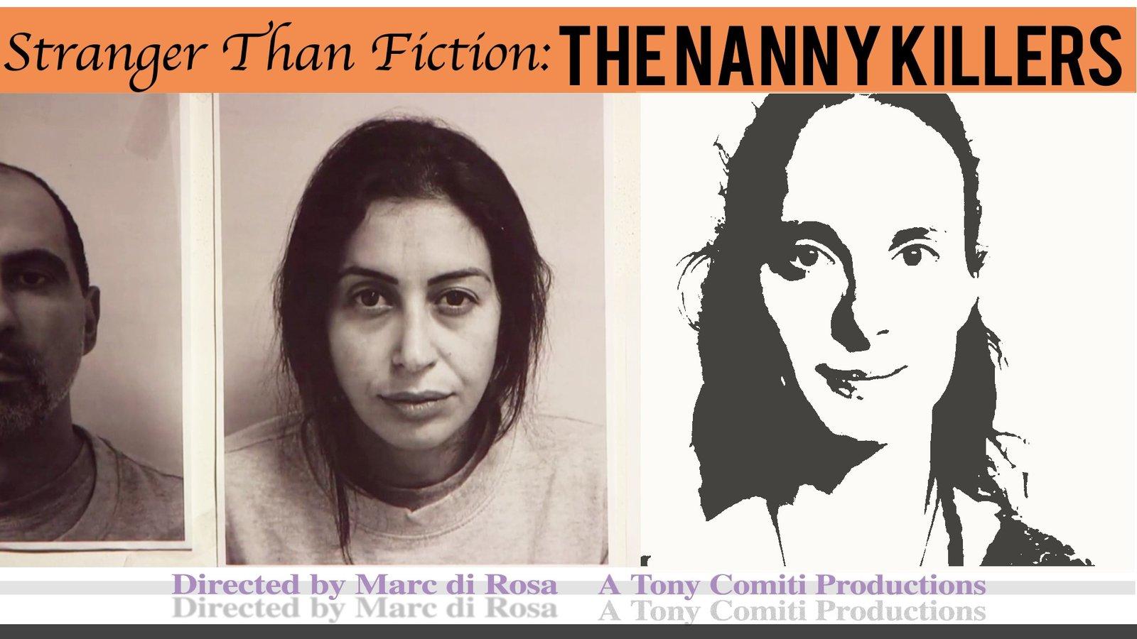 Stranger Than Fiction - The Nanny Killers