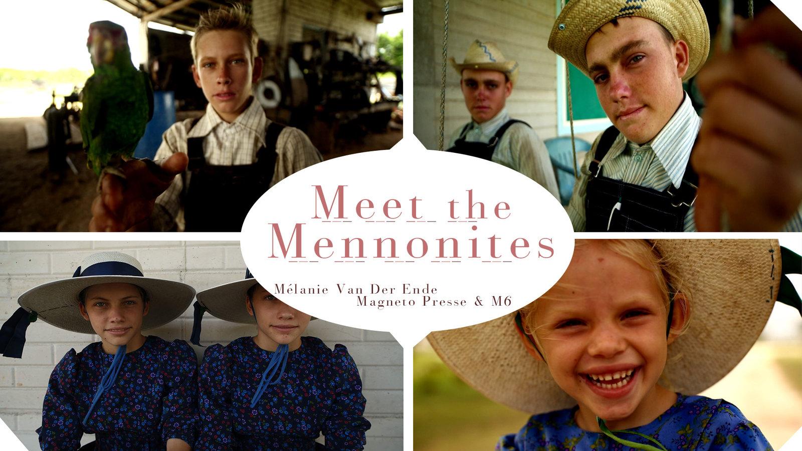 Meet the Mennonites - An Ultra-Conservative Christian Community