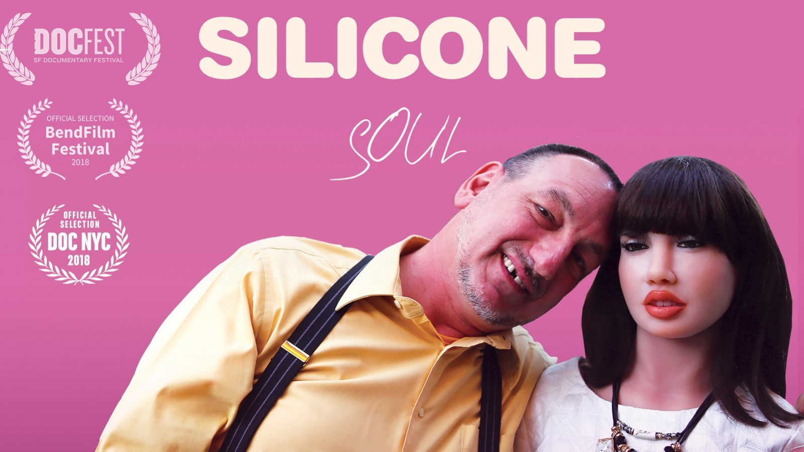 Silicone Soul - People who Have Relationships with Synthetic Companions