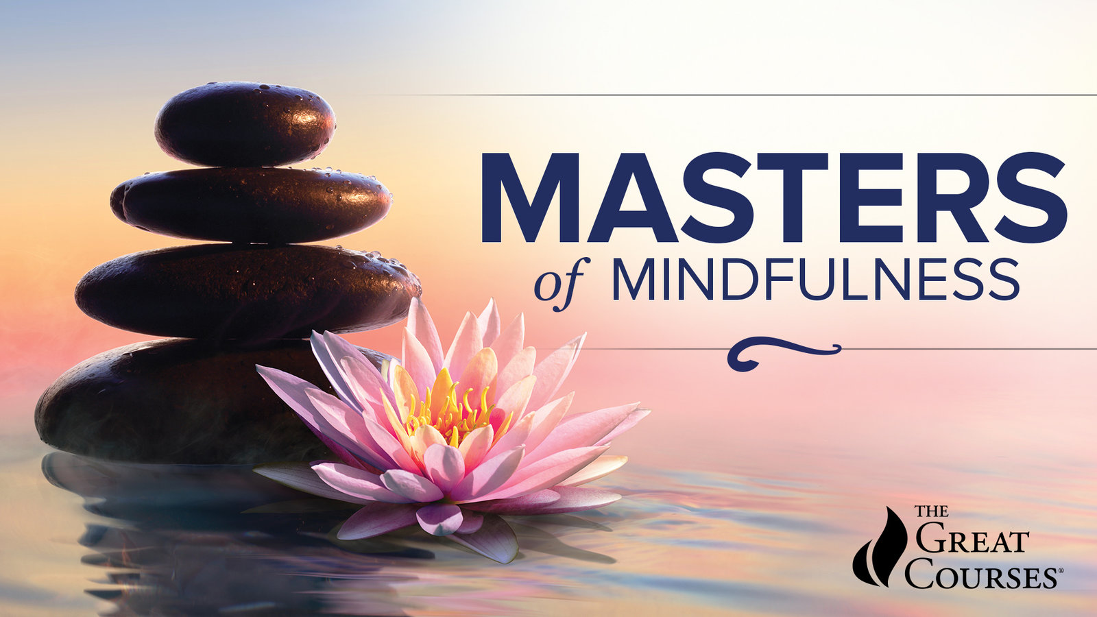 Masters of Mindfulness - Transforming Your Mind and Body