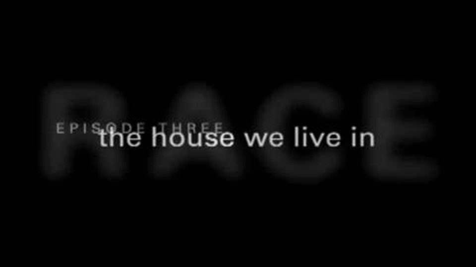 Episode Three - The House We Live In