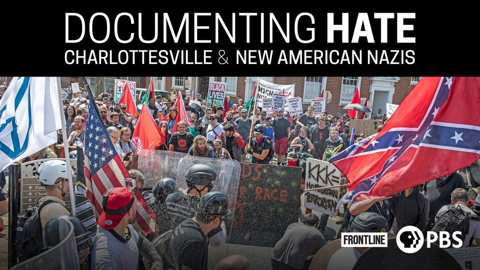 Frontline: Documenting Hate - Charlottesville