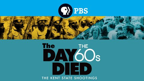 The Day the '60s Died - The Political Context of the Kent State Shooting
