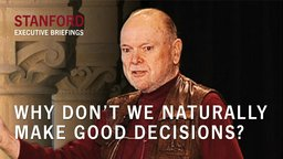 Decision Analysis - Why Don't We Naturally Make Good Decisions? By Ron Howard