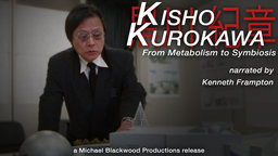 Kisho Kurokawa - From Metabolism to Symbiosis