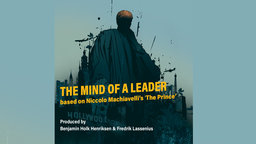 """The Mind of a Leader 1: Based on Machiavelli's """"The Prince"""" - Part 1"""