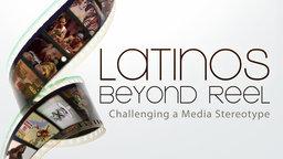Latinos Beyond Reel - Challenging a Media Stereotype (Abridged Version)