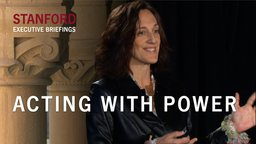 Acting with Power - With Deborah Gruenfeld